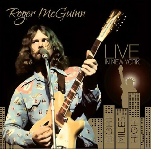 Roger mcguinn - Live in new york:Eight miles high (CD) - image 1 of 1