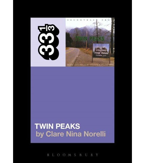 Soundtrack from Twin Peaks (Paperback) (Clare Nina Norelli) - image 1 of 1