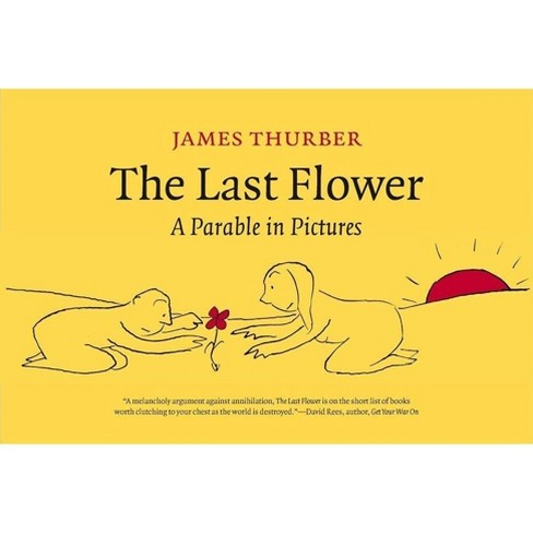 The Last Flower - by  James Thurber (Hardcover) - image 1 of 1