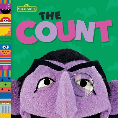 The Count (Sesame Street Friends) - by  Andrea Posner-Sanchez (Board Book)