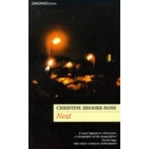Next - (Carcanet Fiction) by  Christine Brooke-Rose (Paperback) - image 1 of 1