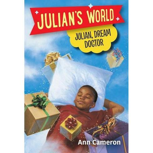 Julian, Dream Doctor - (Julian's World) by  Ann Cameron (Paperback) - image 1 of 1