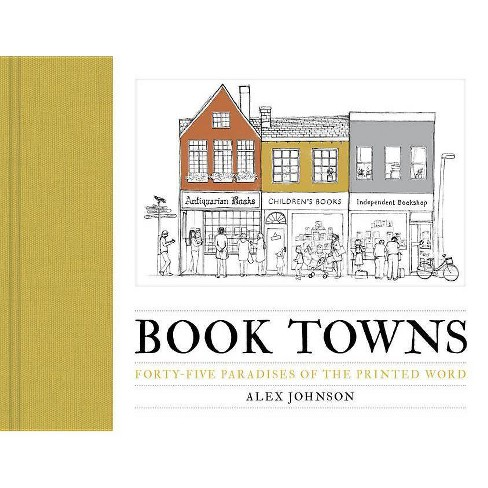 Book Towns - by  Alex Johnson (Hardcover) - image 1 of 1