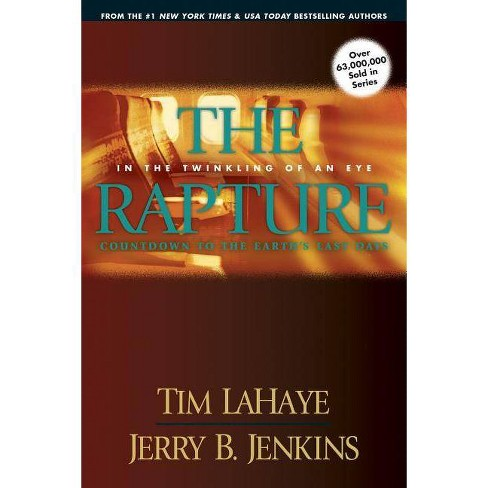 The Rapture - (Left Behind Prequels) by  Tim LaHaye & Jerry B Jenkins (Paperback) - image 1 of 1