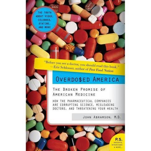 Overdosed America - (P.S.) by  John Abramson (Paperback) - image 1 of 1