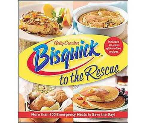 Betty Crocker Bisquick to the Rescue (Paperback) - image 1 of 1