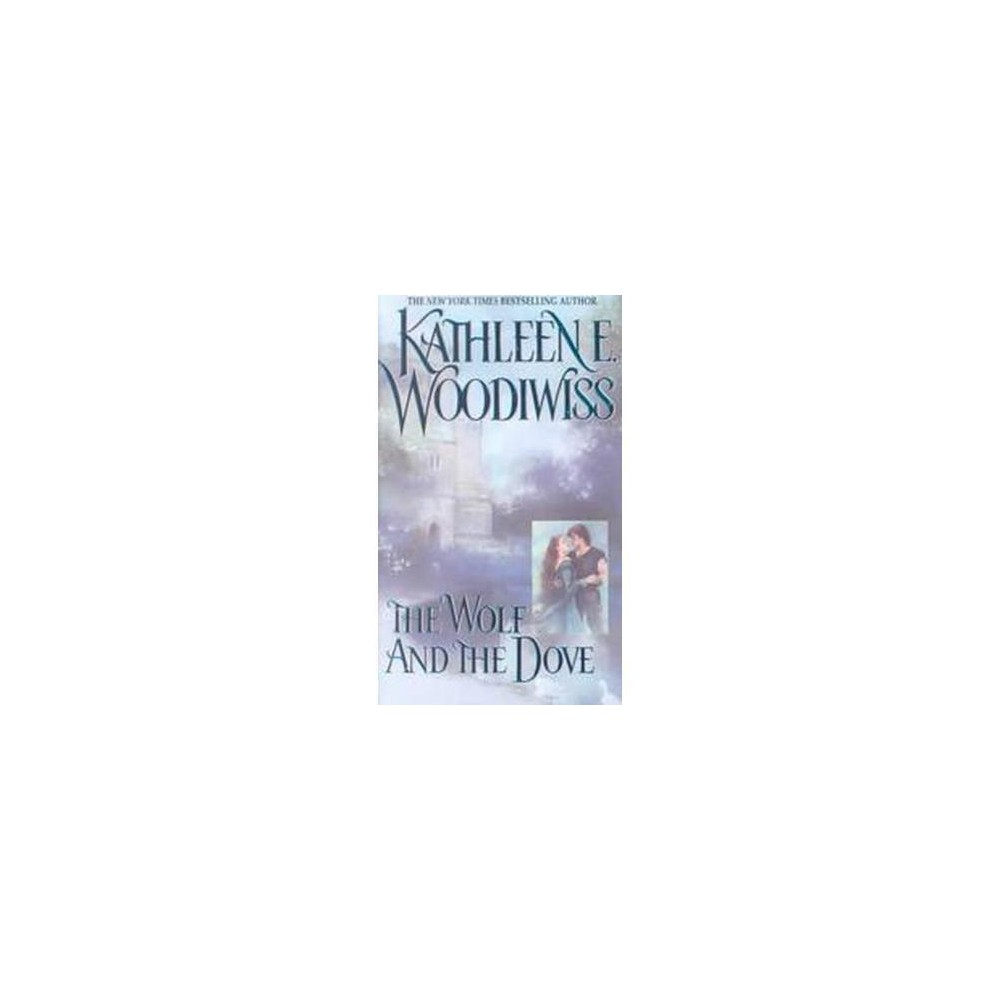 Wolf and the Dove (Reissue) (Paperback) (Kathleen E. Woodiwiss)
