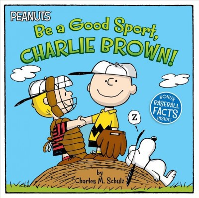 Be a Good Sport, Charlie Brown! - (Peanuts) by  Charles M Schulz (Paperback)