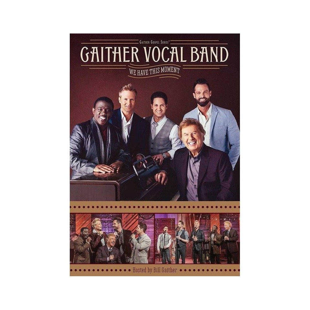 Gaither Vocal Band: We Have This Moment (DVD)