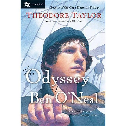 The Odyssey of Ben O'Neal - (Cape Hatteras Trilogy) by  Theodore Taylor (Paperback) - image 1 of 1