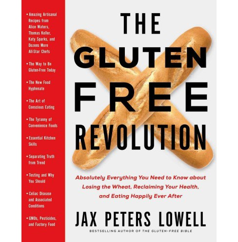 Gluten-Free Revolution : Absolutely Everything You Need to Know About Losing the Wheat, Reclaiming Your - image 1 of 1