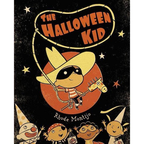 The Halloween Kid - by  Rhode Montijo (Hardcover) - image 1 of 1