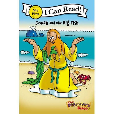 The Beginner's Bible Jonah And The Big Fish - (My First I Can Read/Beginners  Bible - Level Pre1) By Zondervan (Paperback) : Target