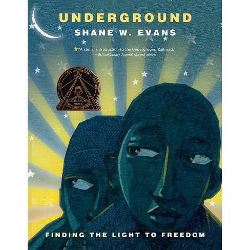 Underground - by  Shane W Evans (Paperback) - image 1 of 1