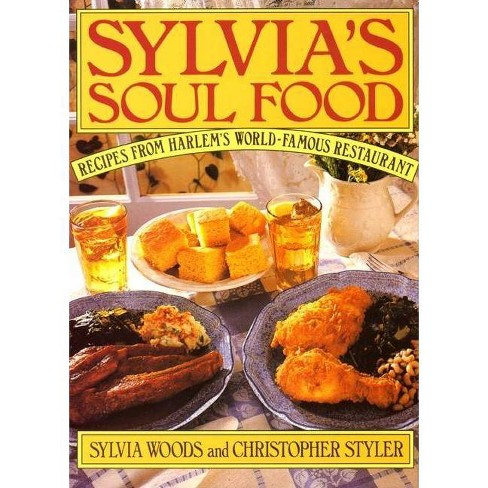 Sylvia's Soul Food - by  Sylvia Woods (Hardcover) - image 1 of 1