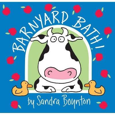 Barnyard Bath! - by  Sandra Boynton (Paperback)