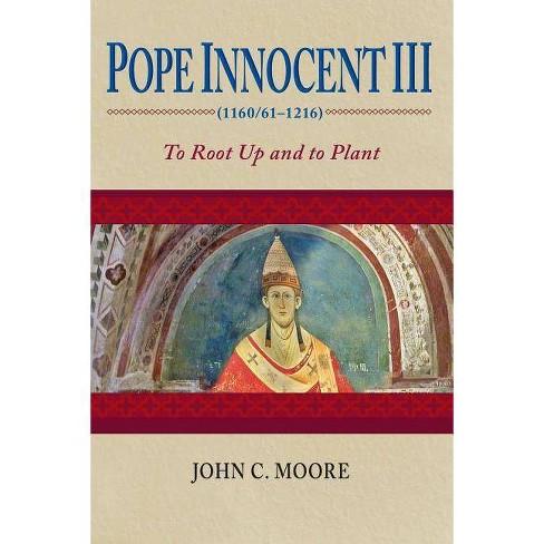 Pope Innocent III (1160/61-1216) - by  John C Moore (Paperback) - image 1 of 1