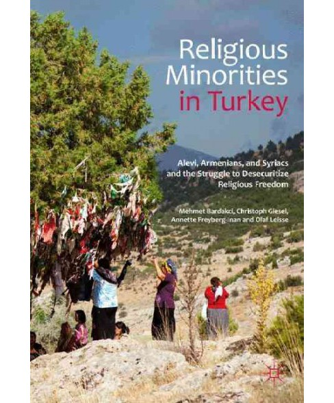 Religious Minorities in Turkey : Alevi, Armenians, and Syriacs and the Struggle to Desecuritize - image 1 of 1