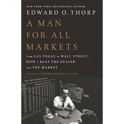 A Man for All Markets - by  Edward O Thorp (Hardcover)