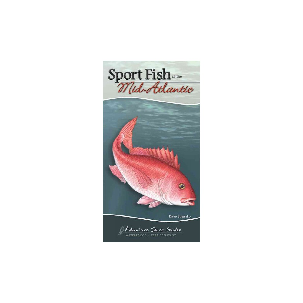 Sport Fish of the Middle & South Atlantic : Including Delaware, Georgia, Maryland, North Carolina, South