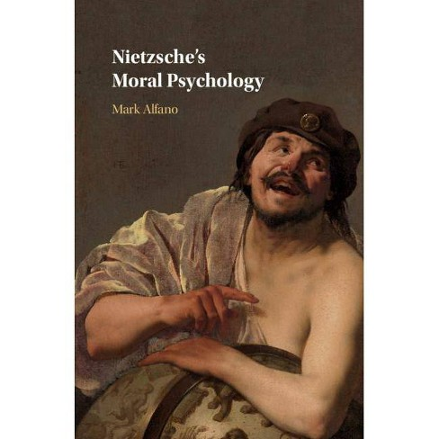 Nietzsche's Moral Psychology - by  Mark Alfano (Hardcover) - image 1 of 1
