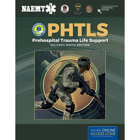 Phtls: Prehospital Trauma Life Support, Military Edition - 9 Edition (Paperback) - image 1 of 1