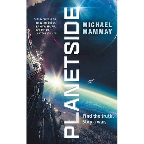 Planetside - by  Michael Mammay (Paperback) - image 1 of 1