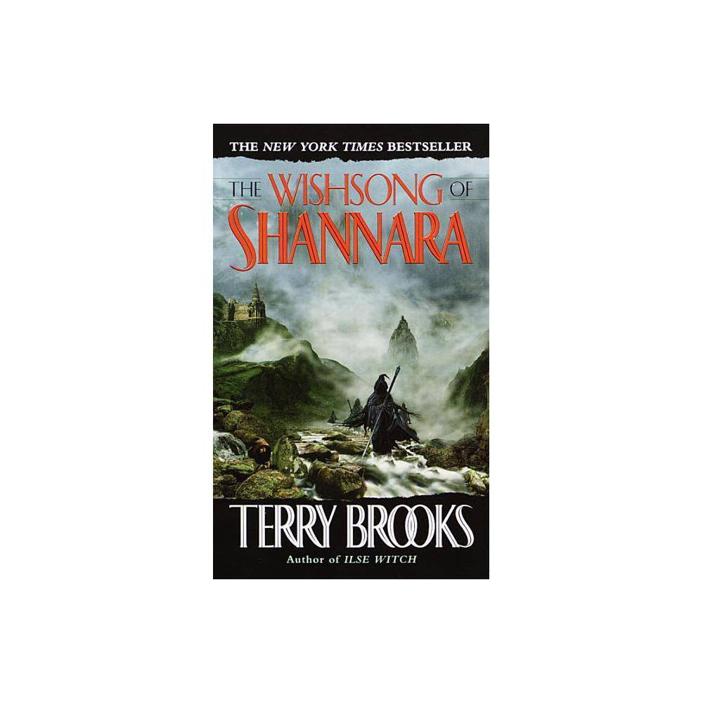 The Wishsong Of Shannara Shannara Chronicles By Terry Brooks Paperback