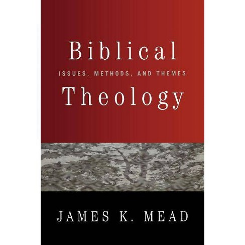 Biblical Theology - by  James K Mead (Paperback) - image 1 of 1