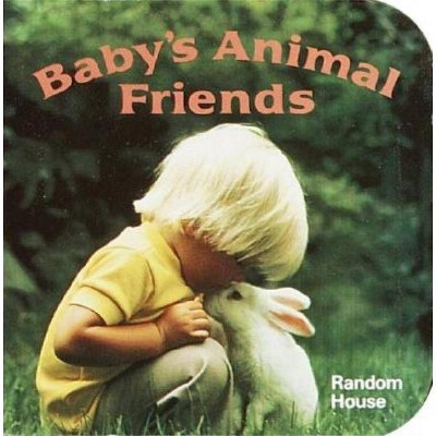 Baby's Animal Friends - (Chunky Book(r))by Phoebe Dunn (Board Book)