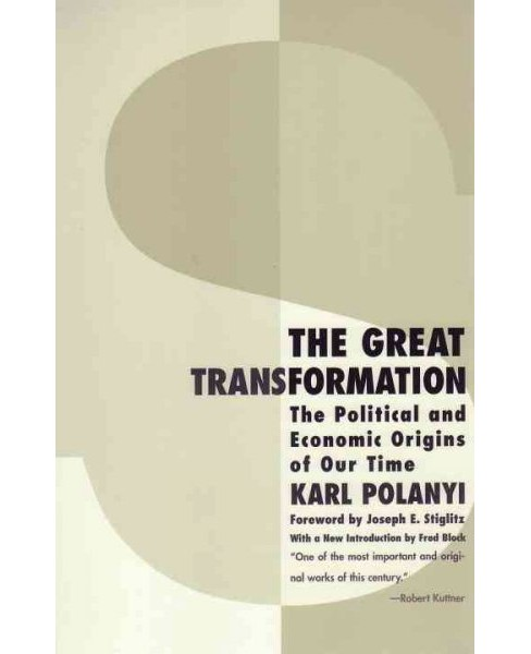 Great Transformation : The Political and Economic Origins of Our Time -  by Karl Polanyi (Paperback) - image 1 of 1