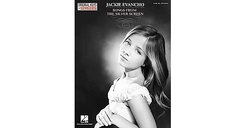 Jackie Evancho Songs from the Silver Screen : Original Keys for Singers: Vocal / Piano (Paperback) - image 1 of 1