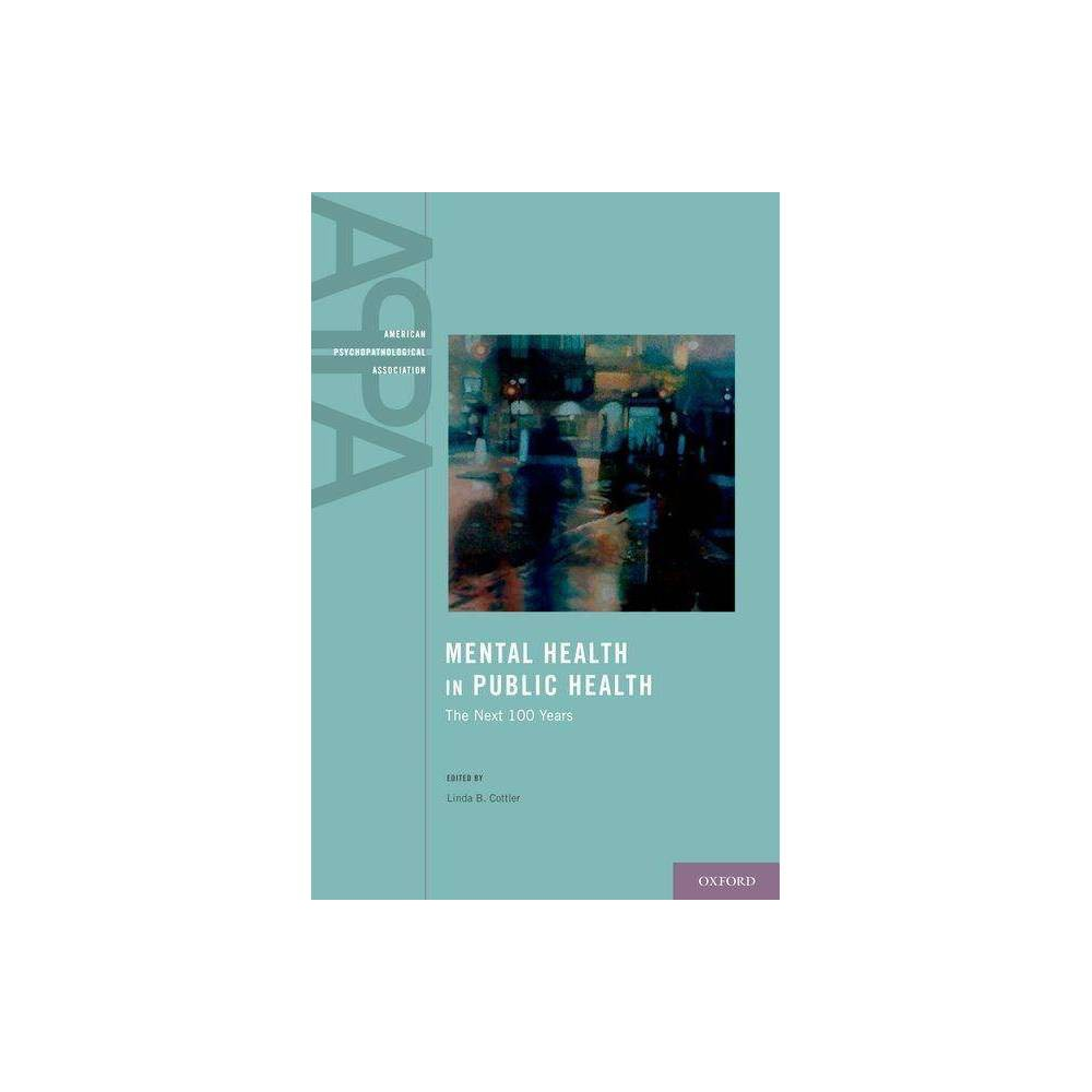Mental Health in Public Health - (American Psychopathological Association) (Hardcover)