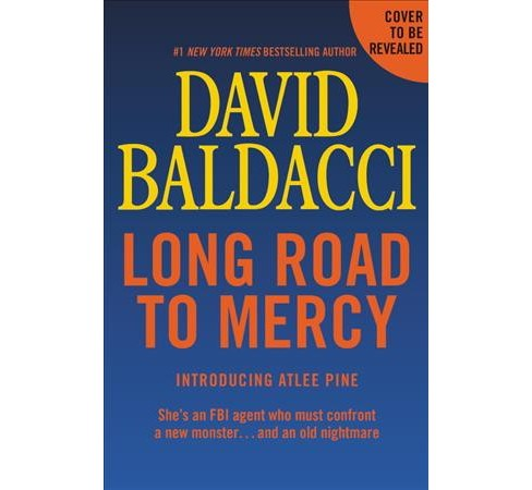 Long Road to Mercy -  (Atlee Pine) by David Baldacci (Hardcover) - image 1 of 1