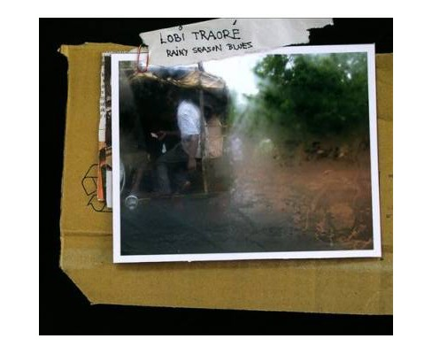 Lobi Traore - Rainy Season Blues (CD) - image 1 of 1