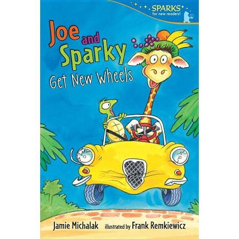 Joe and Sparky Get New Wheels - (Candlewick Sparks (Quality)) by  Jamie Michalak (Paperback) - image 1 of 1