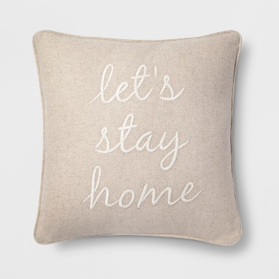 Let's Stay Home Square Throw Pillow Neutral - Threshold™