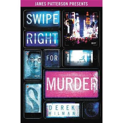 Swipe Right for Murder - by  Derek Milman (Hardcover)