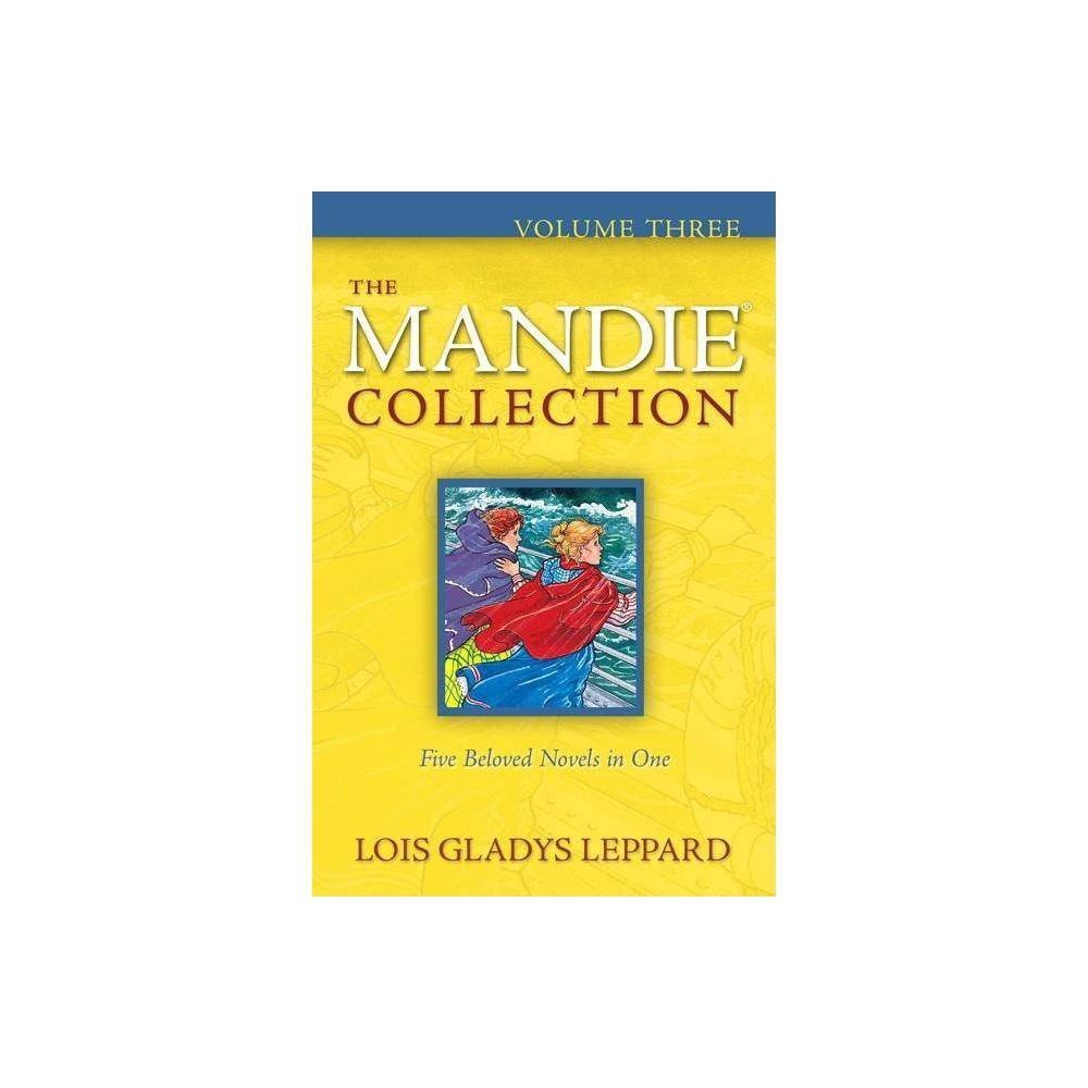 The Mandie Collection By Lois Gladys Leppard Paperback