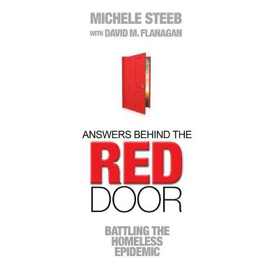 Answers Behind The RED DOOR - by  David M Flanagan & Michele Steeb (Paperback)