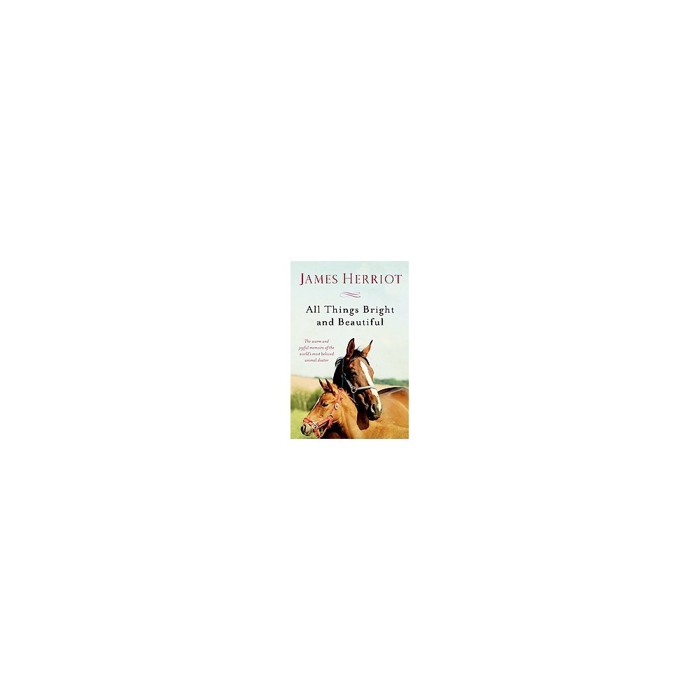 All Things Bright and Beautiful (New) (Paperback) (James Herriot)