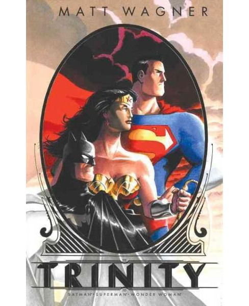 Batman / Superman / Wonder Woman : Trinity (Deluxe) (Hardcover) (Matt Wagner) - image 1 of 1