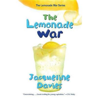 The Lemonade War - by  Jacqueline Davies (Paperback)