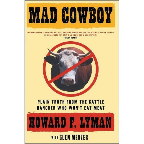 Mad Cowboy - by  Howard F Lyman (Paperback) - image 1 of 1