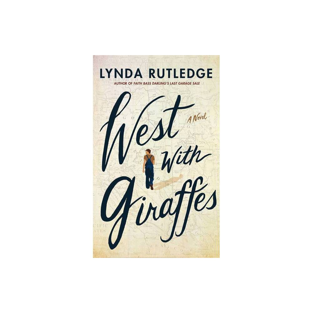 West With Giraffes By Lynda Rutledge Paperback