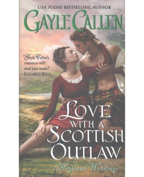 Love With a Scottish Outlaw (Paperback) (Gayle Callen) - image 1 of 1