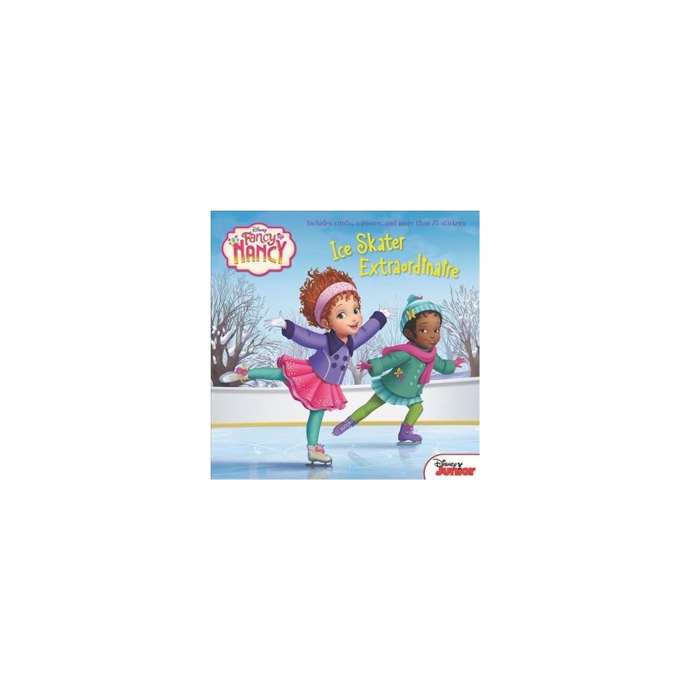 Fancy Nancy Ice Skater Extraordinaire - (Fancy Nancy) by Krista Tucker (Hardcover)
