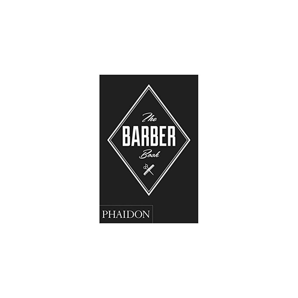 The Barber Book (Hardcover) (Phaidon Press)