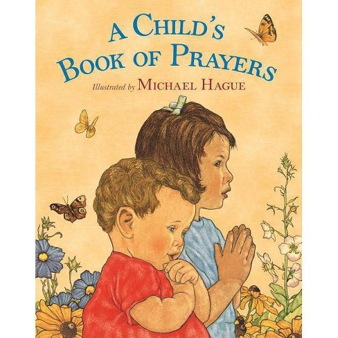 A Child's Book of Prayers - by  Michael Hague (Board_book) - image 1 of 1
