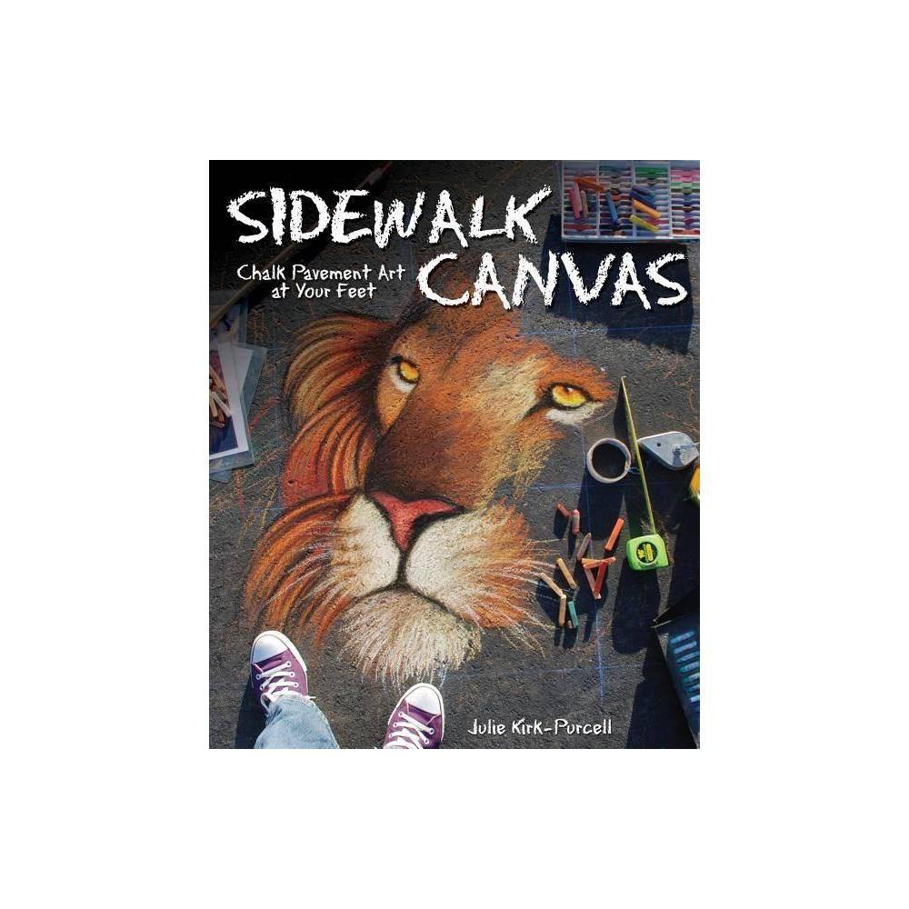Sidewalk Canvas By Julie Kirk Purcell Paperback